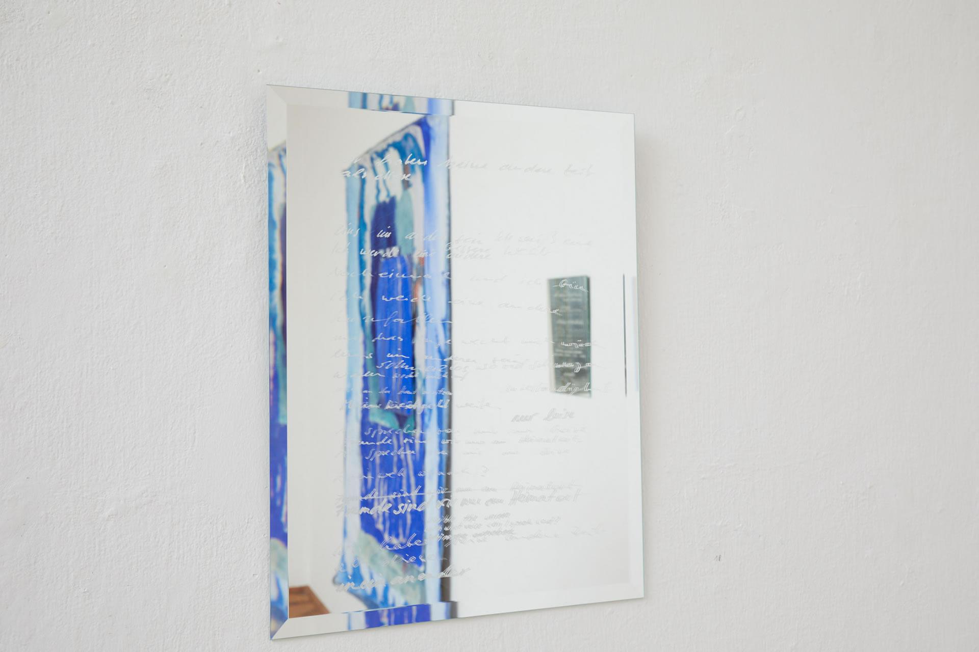 Veronika Dirnhofer | Radikal anders verhalten | 2018 | Spiegel graviert | 31 x 23 cm | Galerie3 | Foto Johannes Puch