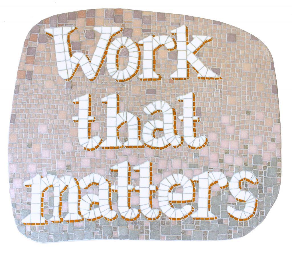 Anna Khodorkovskaya | Work that Matters | mosaic | 2019 | Galerie3